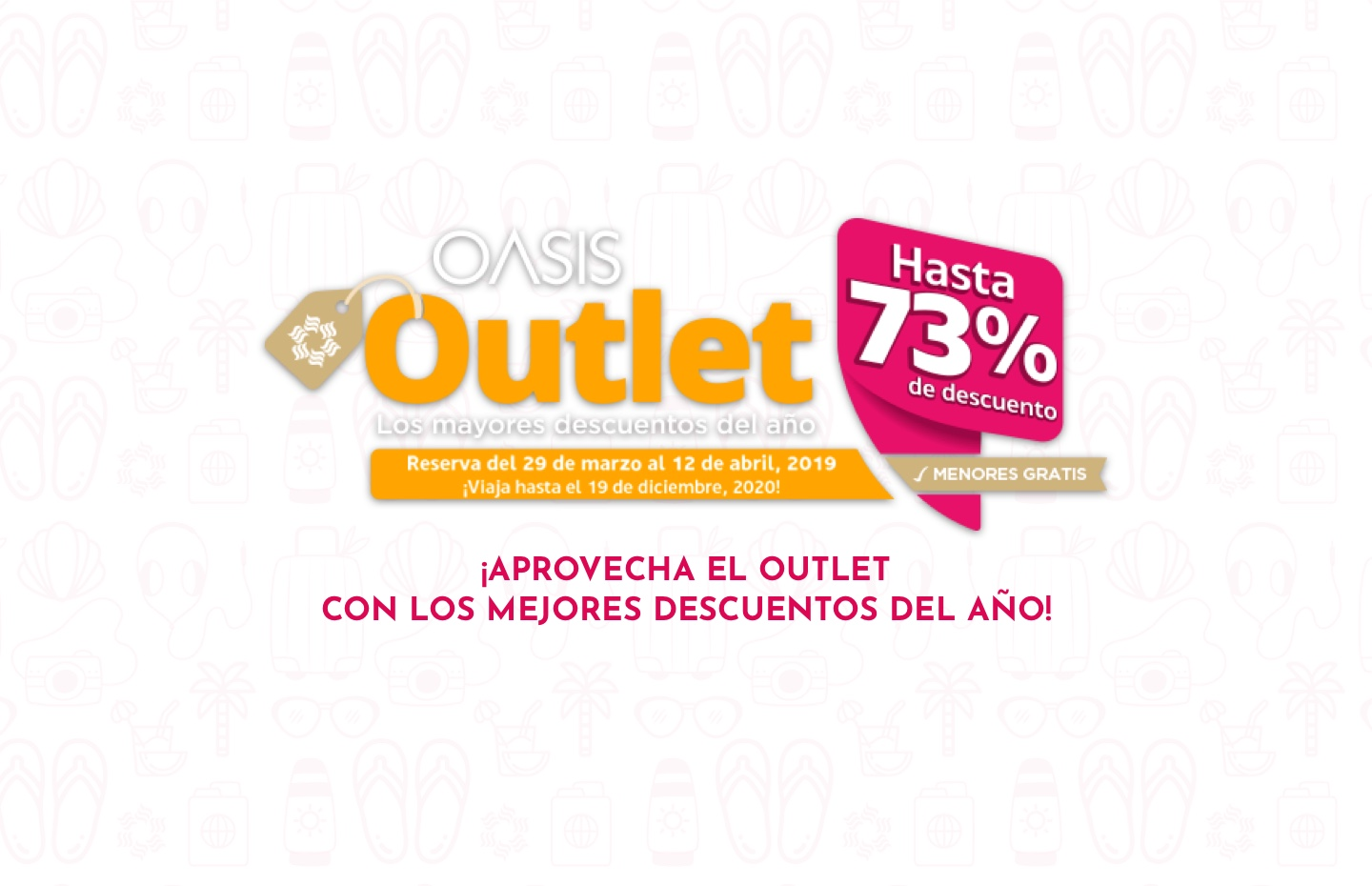 Offers hotels week outlet · Oasis Hotels & Resorts